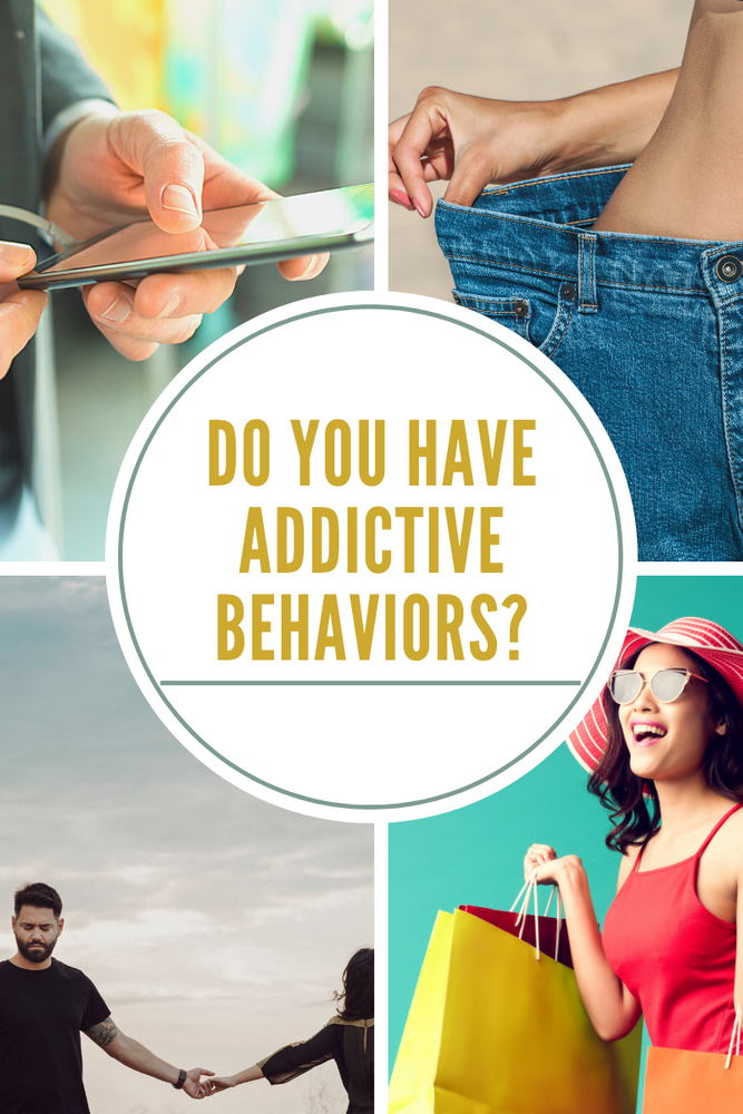 Do You Have Addictive Behaviors?