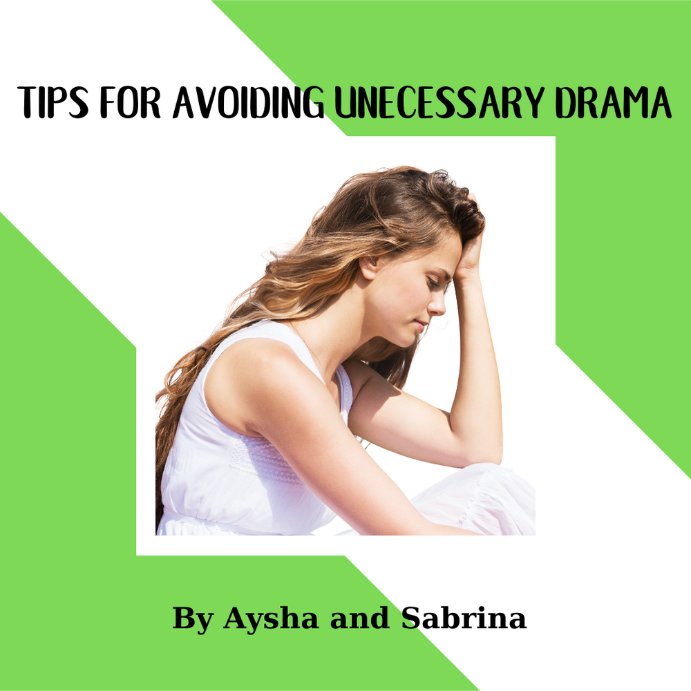 Tips for Avoiding Unnecessary Drama (Pt. 1)