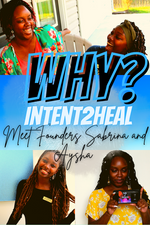 Why Intent 2 Heal?