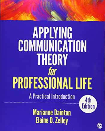 APPLYING COMMUNICATION THEORY FOR PROF. LIFE BY DAINTON - Flipthatbook