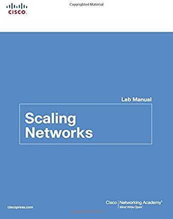 SCALING NETWORKS: LAB MANUAL BY CISCO - Flipthatbook