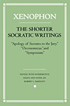 SHORTER SOCRATIC WRITINGS BY XENOPHON 1ST - Flipthatbook