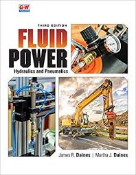 Fluid Power: Hydraulics and Pneumatics by Daines - Flipthatbook