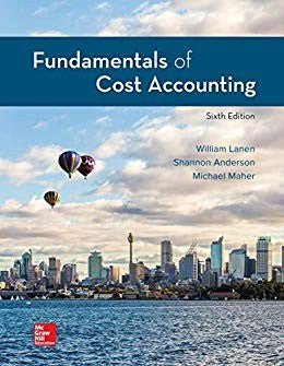 Fundamentals of Cost Accounting by Lanen TEXT AND CONNECT/ETEXT - Flipthatbook