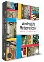 VIEWING LIFE MATHEMATICALLY HARDCOVER TEXT ONLY BY DENLEY - Flipthatbook