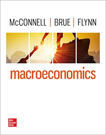 MARCROECONOMICS LOOSE LEAF TEXT ONLY BY MCCONNELL - Flipthatbook