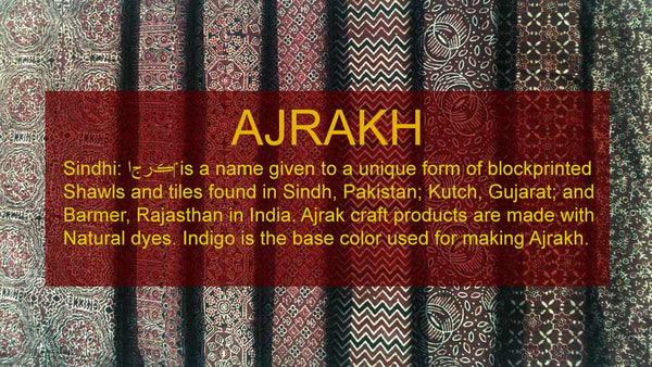 Ajrakh or Ajrak is traditional art of fabric printing