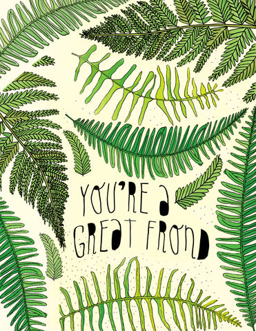 """You're A Great Frond"" Card"