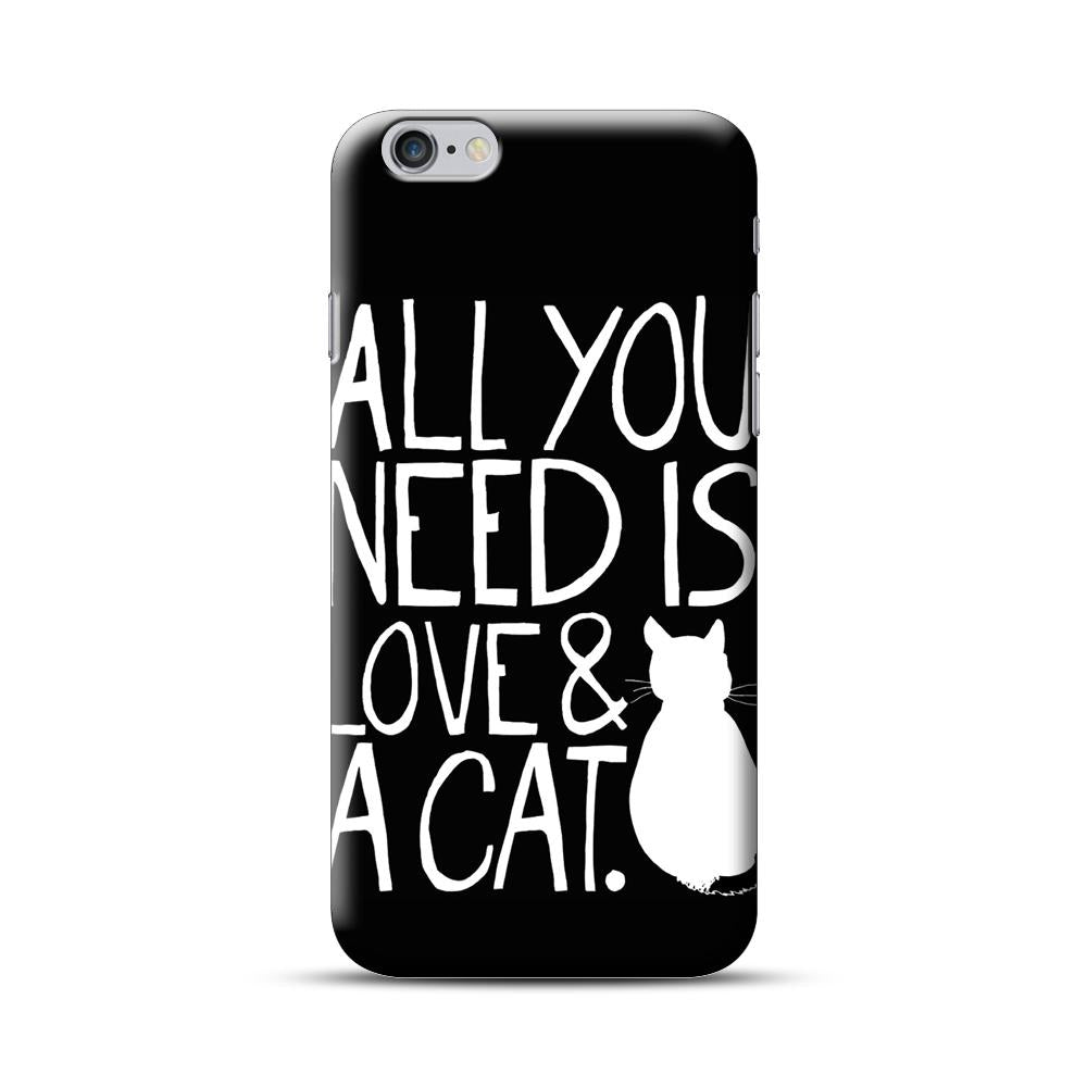All You Need Is Love And A Cat iPhone 6 Plus / 6S Plus Case