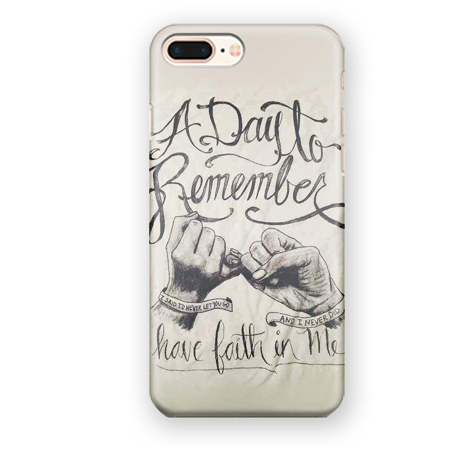 A Day To Remember Have Faith In Me Quotes iPhone 7 Plus / 8 Plus Case
