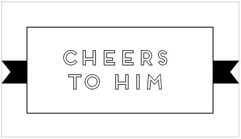 Cheers To HIM - VelvetCrate