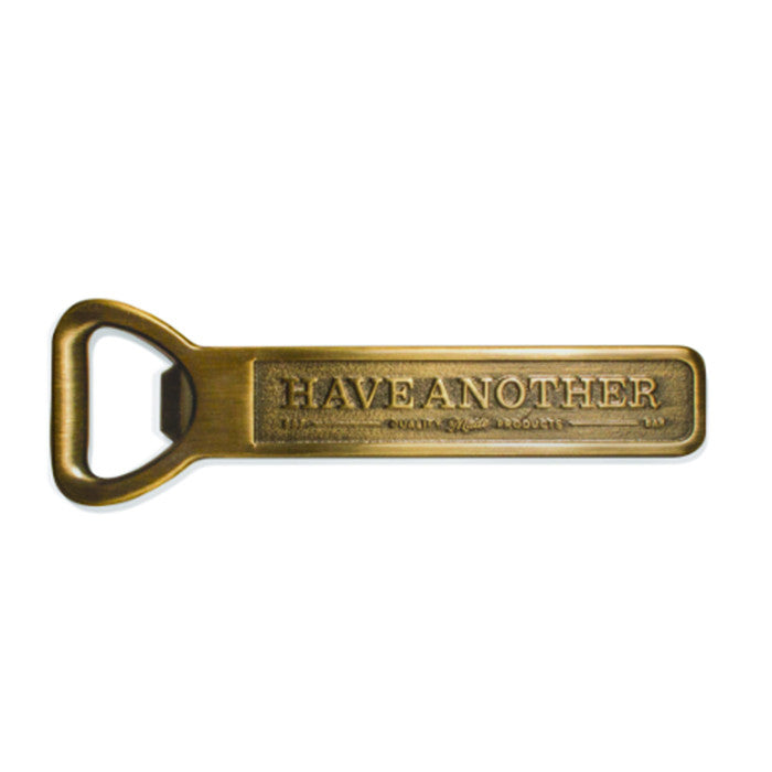 """Have Another"" bottle opener"
