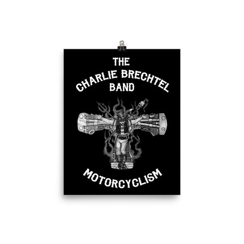THE CHARLIE BRECHTEL BAND 'MOTORCYCLISM' POSTER (B&W)