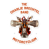 Charlie Brechtel Band Motorcyclism Sticker