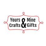 Yours & Mine Crafts & Gifts