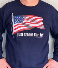 Load image into Gallery viewer, Just Stand For It Crew Neck Sweatshirt