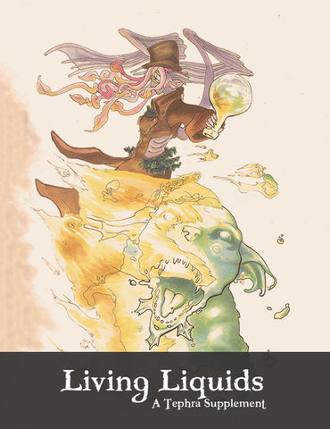 Living Liquids - Tephra PDF Supplement