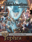 The Maniacal Machinations of a Madman - 3-part Adventure Saga for Tephra: the Steampunk RPG