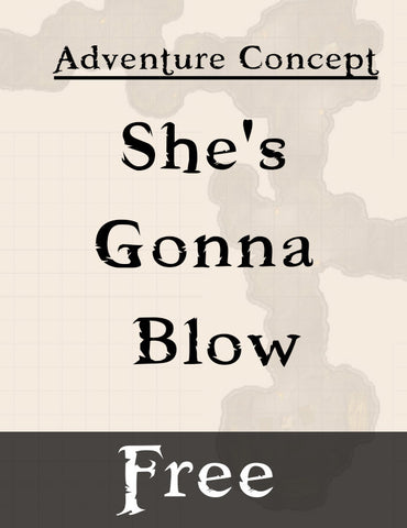"Free! ""She's Gonna Blow"" Adventure"