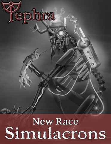 Free! Simulacrons - a new Tephra Race