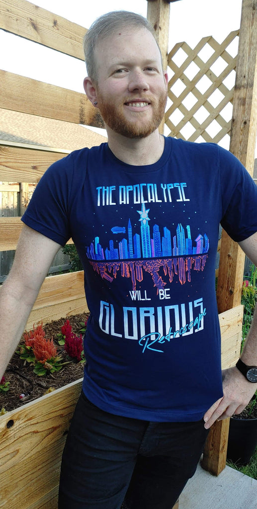 Retroscape T-Shirt: The Apocalypse will be Glorious!