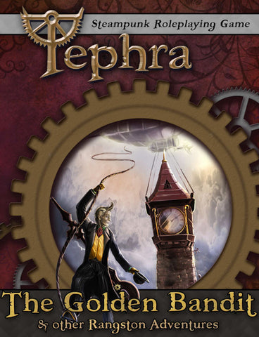 The Golden Bandit & other Rangston Adventures - A Tephra Expansion