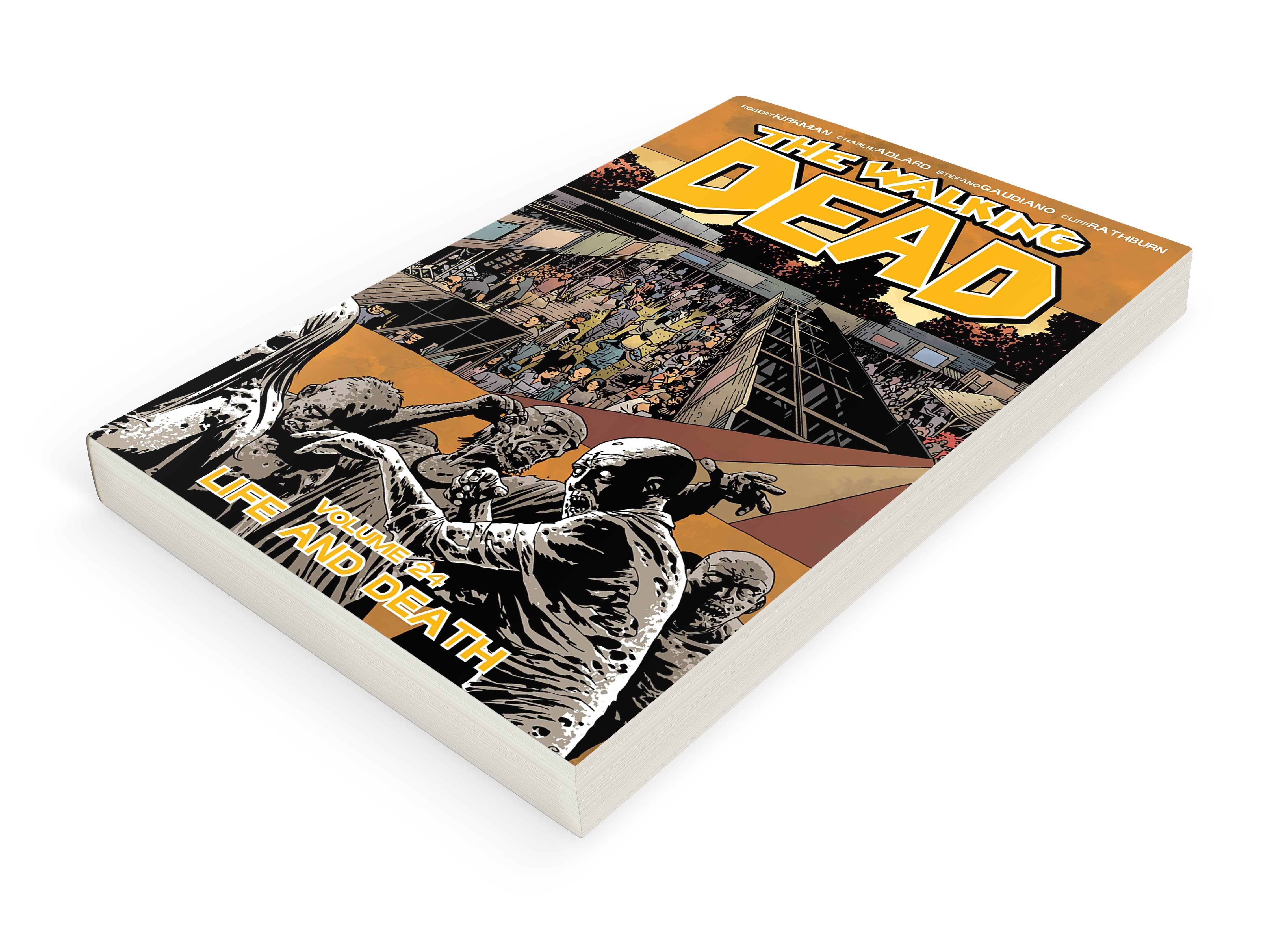 THE WALKING DEAD TPB 24: LIFE AND DEATH