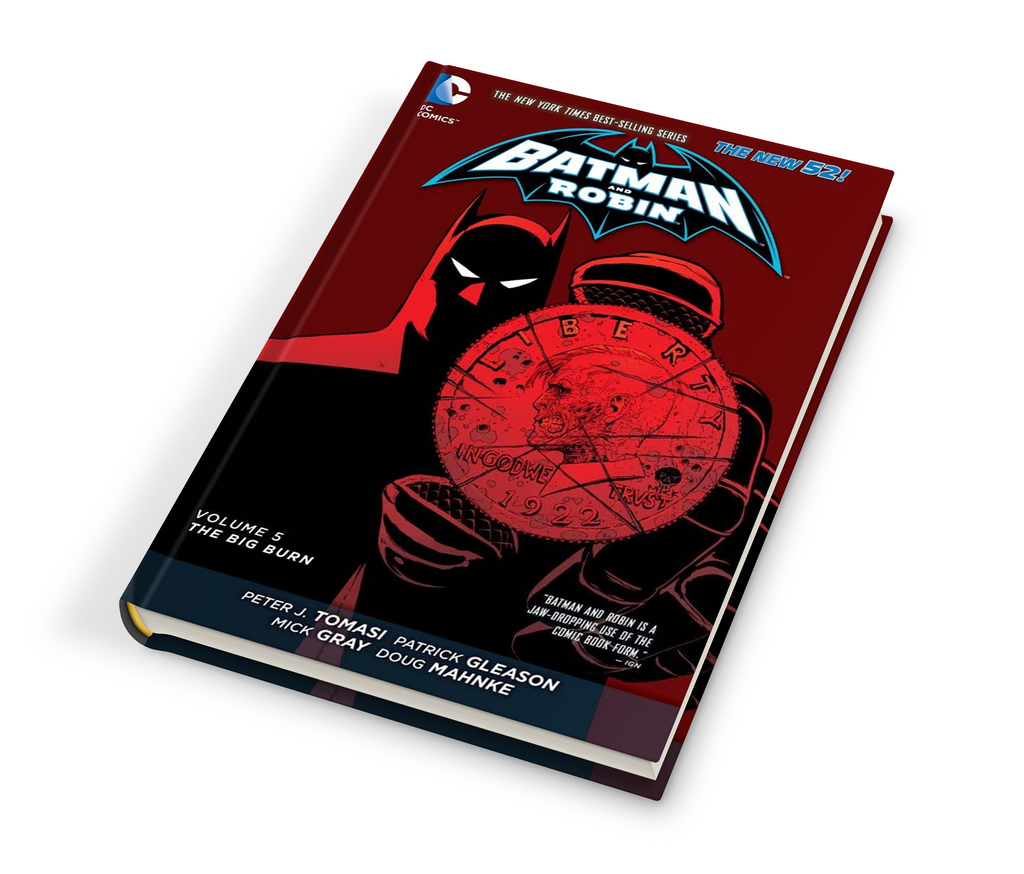 BATMAN & ROBIN (NEW 52) HC 5: THE BIG BURN