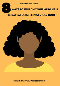 N.E.W.S.T.A.R.T AND NATURAL HAIR