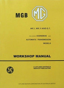 WORKSHOP MANUAL MGB 62>72 AUST EDITION - INCLUDES DELIVERY