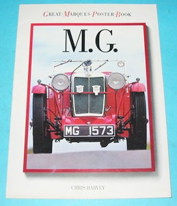 MG GREAT MARQUES POSTER BOOK by CHRIS HARVEY - INCLUDES DELIVERY