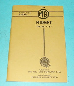 MG MIDGET TF SERIES OPERATION HANDBOOK - INCLUDES DELIVERY
