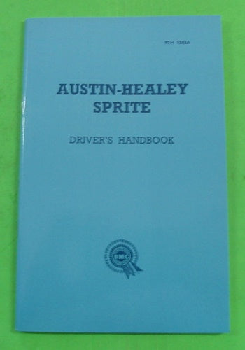 AUSTIN HEALEY SPRITE BUGEYE DRIVER'S HANDBOOK - INCLUDES DELIVERY