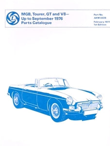 PARTS CATALOGUE MGB TOURER GT & V8 > SEPTEMBER 1976 - INCLUDES DELIVERY