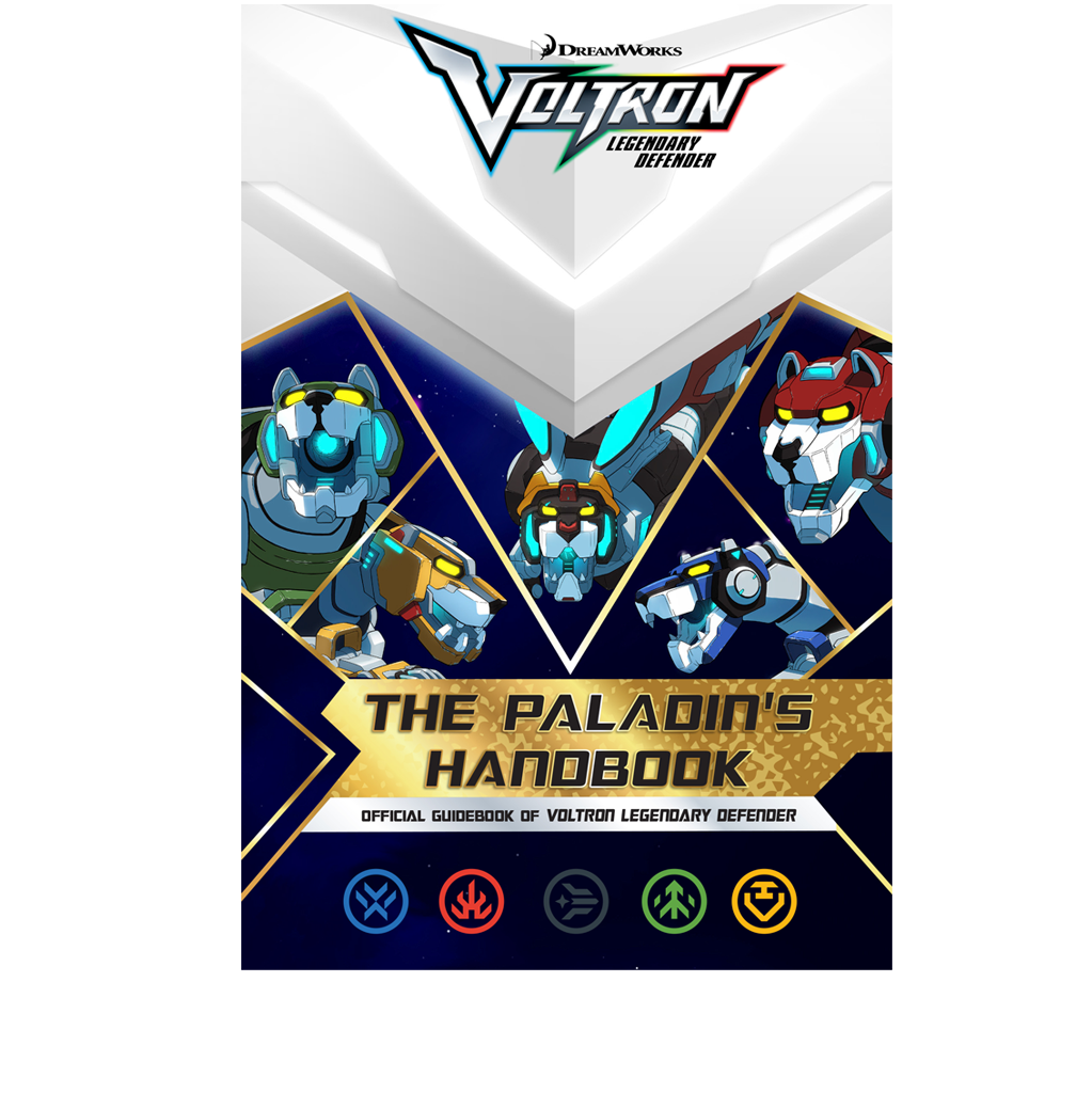 The Paladin's Handbook: Official Guidebook of Voltron Legendary Defender PRE-ORDER SHIPS 8/15