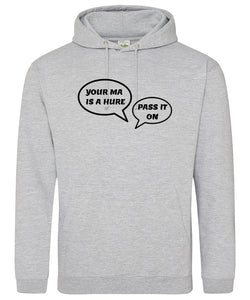 Belfast Girls Your Ma Hoodie