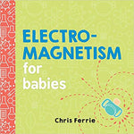 Electromagnetism for Babies above 3 years of age