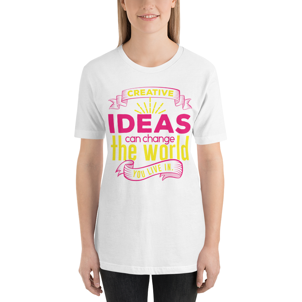 Creative ideas change the world you live in
