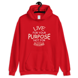 Live for your purpose not for income