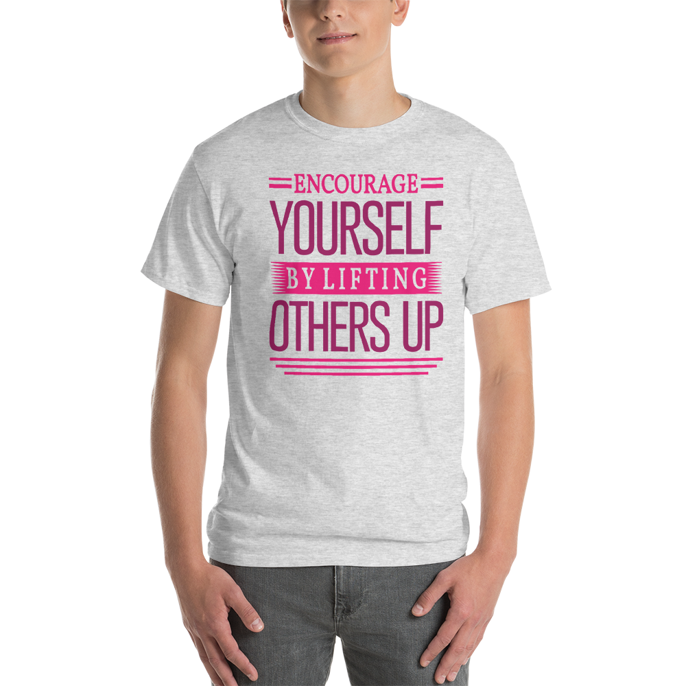 Encourage yourself by lifting others up
