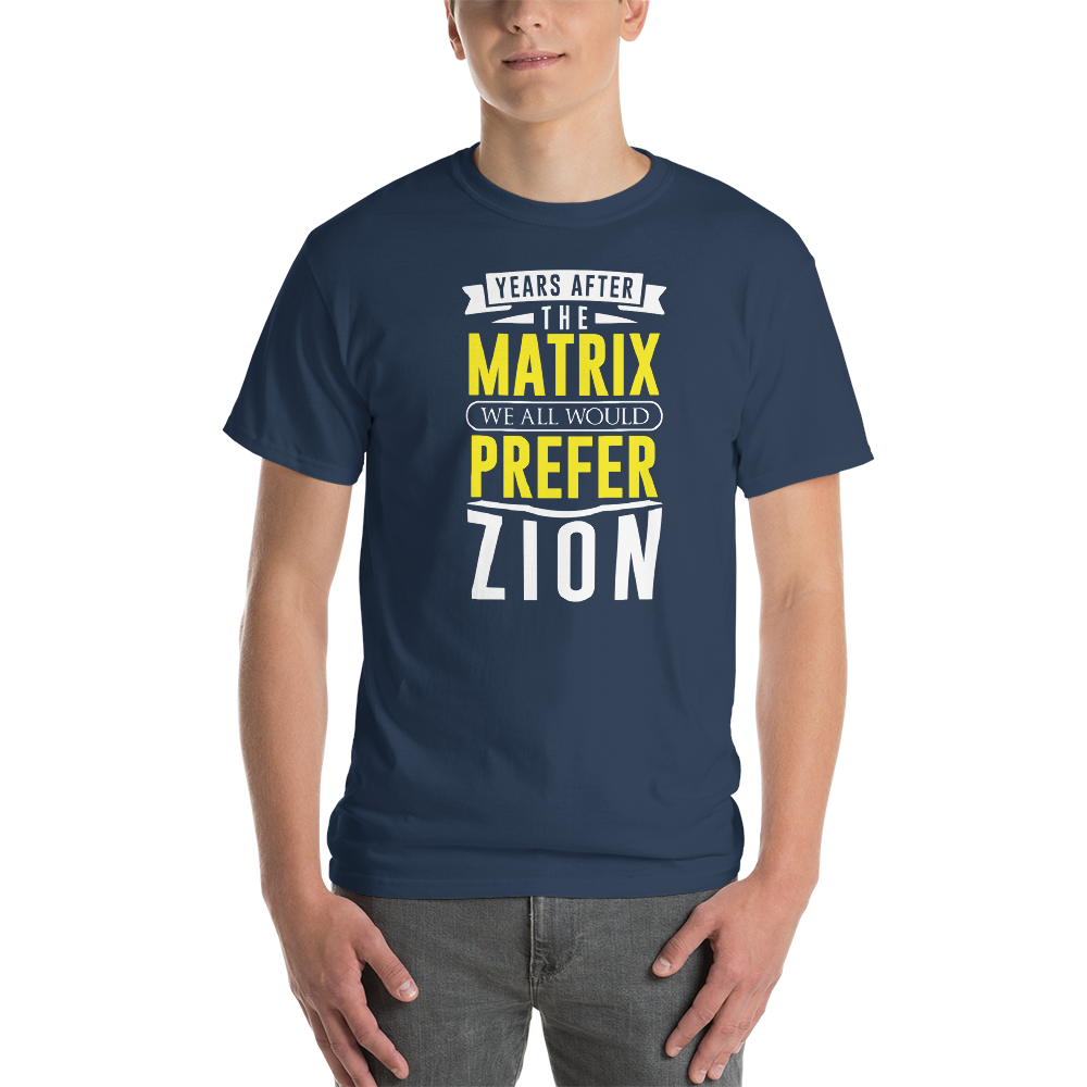 Years after the Matrix we all would prefer Zion