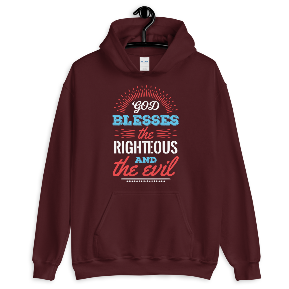 God blesses the righteous and the evil