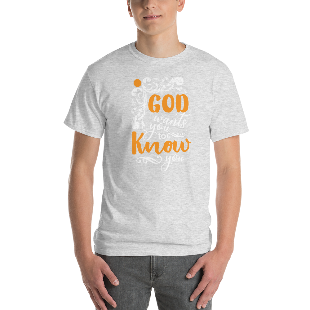 God wants to know you
