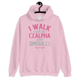 I walk with the Alpha and Omega