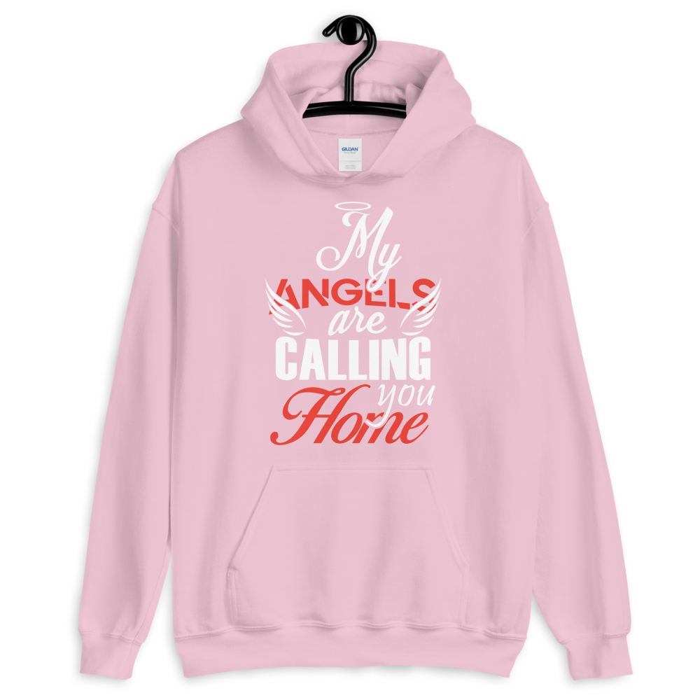 My Angels are calling you home