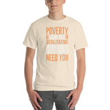 Poverty Can be debilbilatiting People often need you