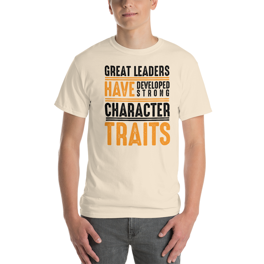 Great leaders have developed strong character traits