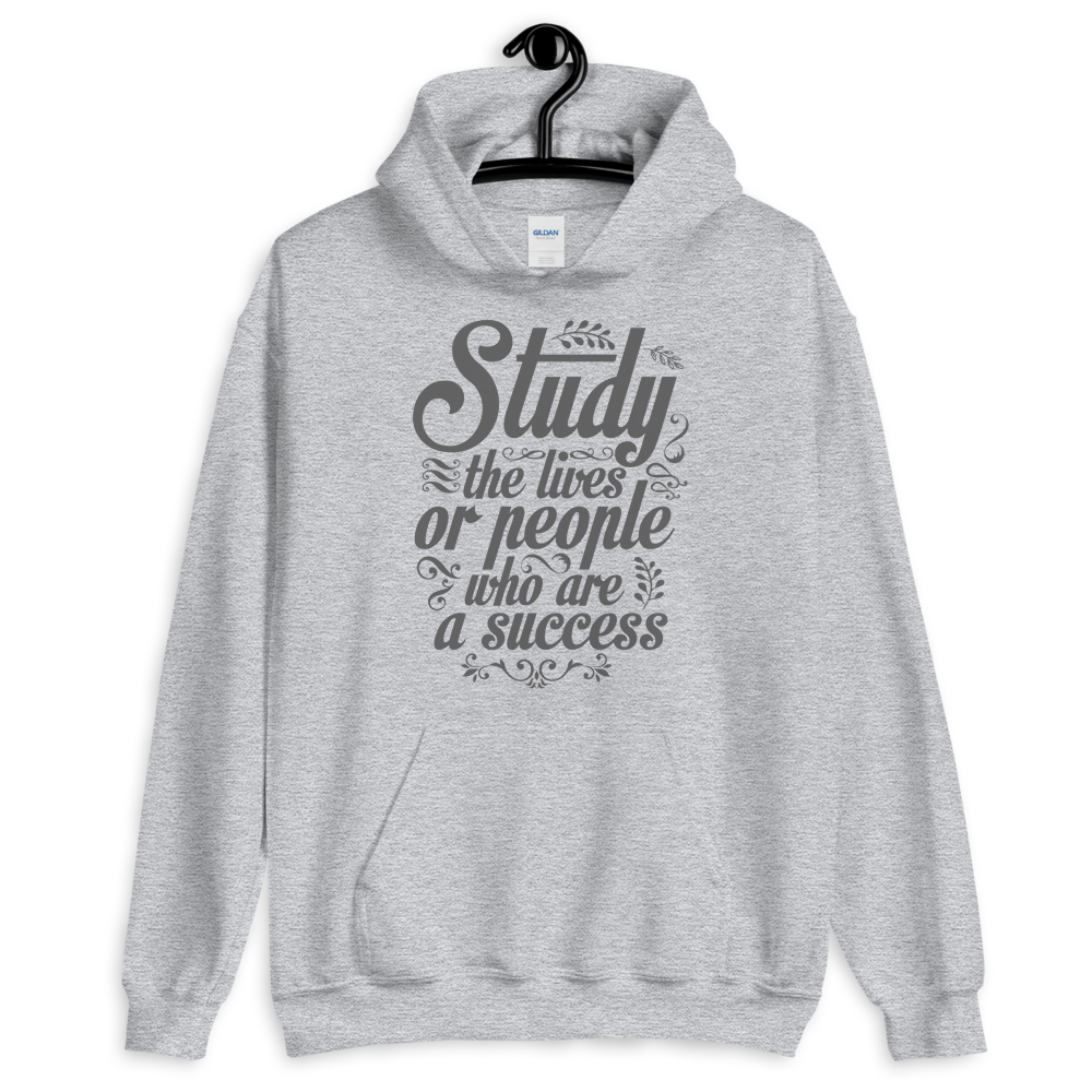 Study the lives of people who are a success