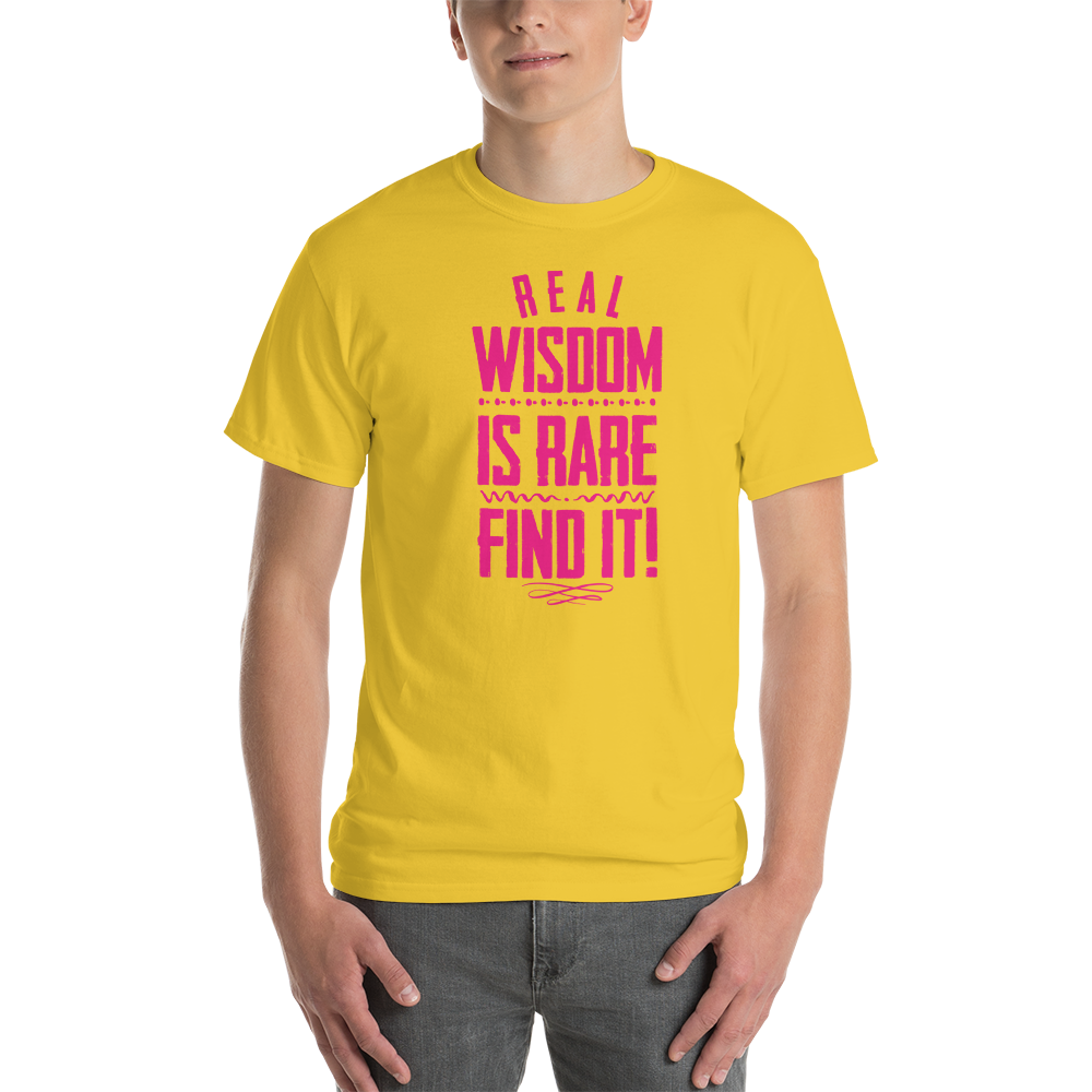 Real wisdom is rare. Find it