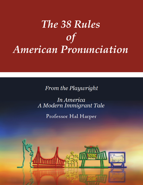 The 38 Rules of American Pronunciation + Audiobook Download (Coming Soon)